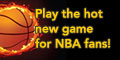 Hot New Game for NBA Fans